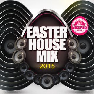Easter House Mix 2015