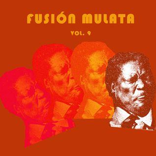 FUSIÓN MULATA Vol. 9