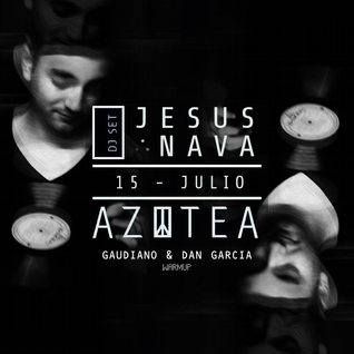 Gaudiano & Dan Garcia Warm Up Set (Jesus Nava @ AZOTEA) 15.07.2016
