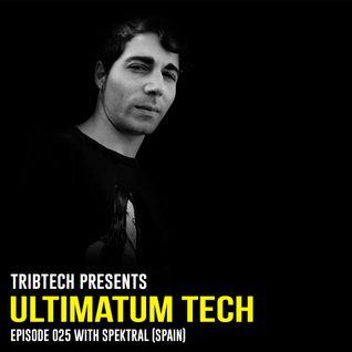 UTP025 - Ultimatum Tech Podcast 025 with SPEKTRAL (Spain)