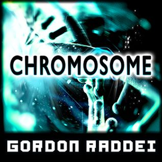 Chromosome (Original Mix)