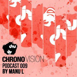 Chronovision Ibiza Pod 009 feat. Manu L /// Monza Ibiza Exclusive live mix