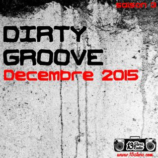 Dirty Groove Show - Décembre 2015