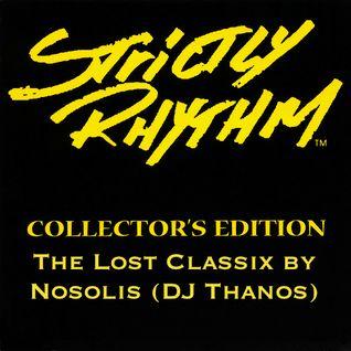 Strictly Rhythm The Lost Classix