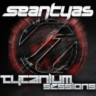 Sean Tyas, Johnny Yono, Dan Stone - Tytanium Sessions 218 - 22.09.2014