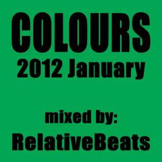 RelativeBeats - COLOURS 2012 January (Dj Mix)