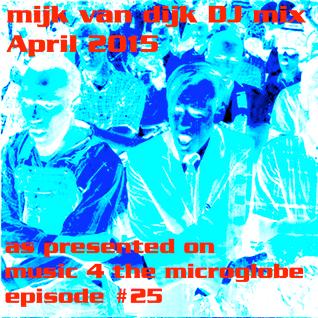 Mijk van Dijk DJ Mix April 2015
