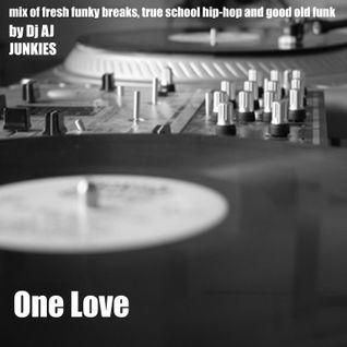 DJ AJ - One Love