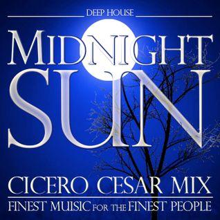 Midnight Sun (Cicero Cesar DJ Set)