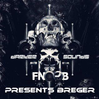 Darker Sounds Artist Podcast #40 Presents Breger