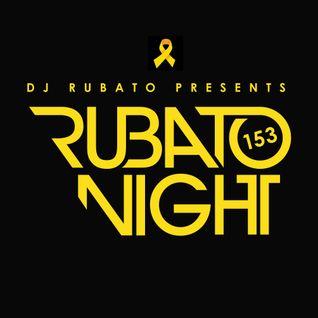 Rubato Night Episode 153 [2016.04.15]