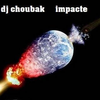 dj choubak impacte