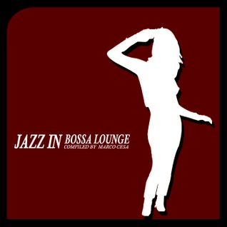 JAZZ IN BOSSA LOUNGE