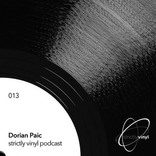 Strictly Vinyl Podcast 013 Dorian Paic