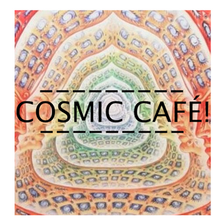 COSMIC CAFÉ! Lounge, Beats and Neo Soul...