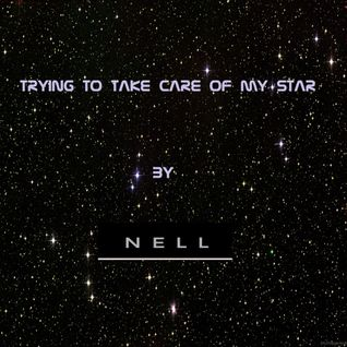 TRYING TO TAKE CARE OF MY STAR- ORIGINAL VERSION
