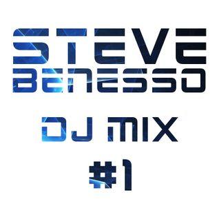 Steve Benesso - DJ Mix #1