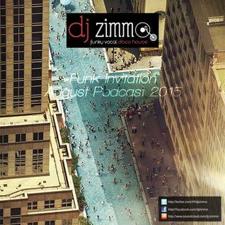 Funk Invitation (DJ Zimmo Mix Aug 2015)