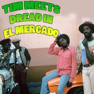 Tim Meets Dread in El Mercado.