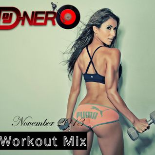 DJ DNero Workout Mix (November 2013)