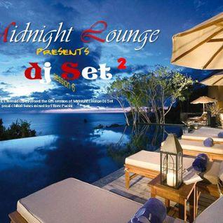 Midnight Lounge Dj Set  Ed.06  part 2