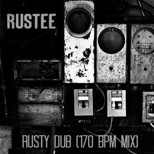 Rustee: Rusty Dub (170 Bpm mix)