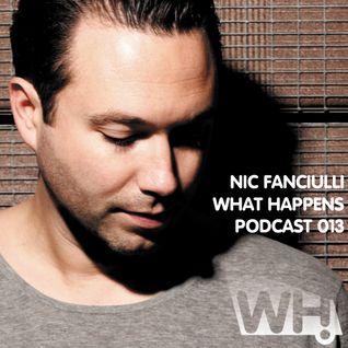 Nic Fanciulli (UK) - What Happens Podcast 013