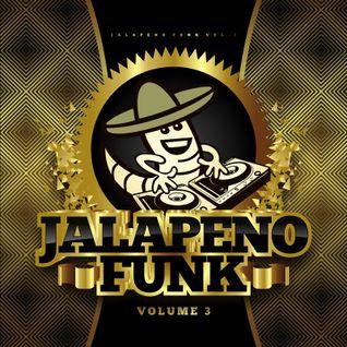 Jalapeno Funk Vol.3 Mixed by Trevor Mac