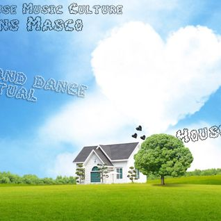 Fresh House Music Culture By Jhans Masco-Love and Dance Ritual