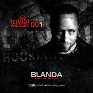 Blanda - Trivial Podcast June 2016