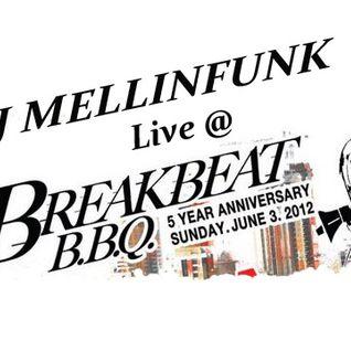 DJ MELLINFUNK LIVE @ BREAK BEAT BBQ