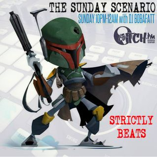 Bobafatt - The Sunday Scenario 119 - Strictly Beats