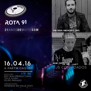 ROTA 91 16/04/2016 - GUEST DJS THE SOUL ARCHITECT & MIMI