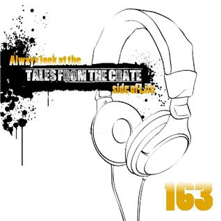 Tales From The Crate Radio Show #163 Part 01