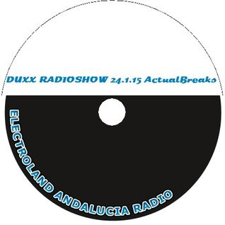 Duxx Radioshow 24.2.15 Breaks Actual Dj Duxx