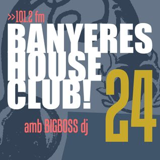 Banyeres House Club #24 Special Tribal & Groovy