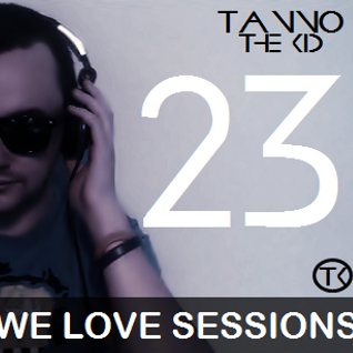 TANNO the KID / We Love Sessions / #023