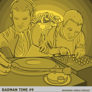BADMANTIME PODCAST #009 (CHAZY + AIRBASS) [SEPTEMBER 2014]