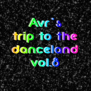 Avr's trip to the danceland vol.8