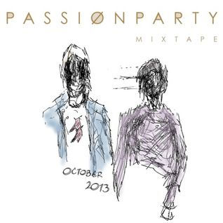 PASSIØN PARTY MIXTAPE: October 2Ø13