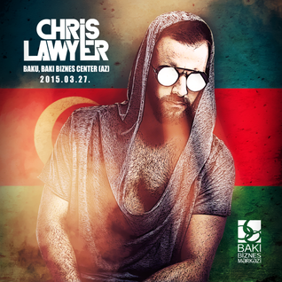 Chris Lawyer live at Baku, Baki Biznes Center (AZ) 27th February 2015