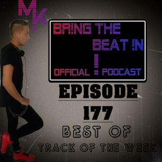 """BR!NG THE BEAT !N Official Podcast [SPECIAL Episode 177; Best Of """"Track Of The Week""""]"""