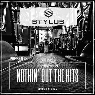 #NothinButTheHits 026 - Bus Beats