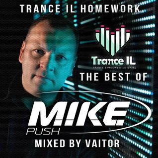 Trance IL Homework - Best of M.I.K.E. Push - Mixed By Vaitor