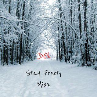 Dex - Stay Frosty Mixx