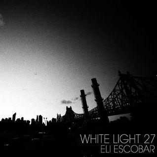 White Light 27 - Eli Escobar