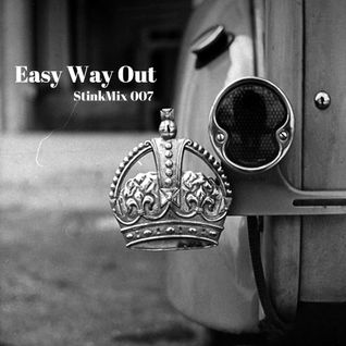 Stinkmix 007 - Easy Way Out