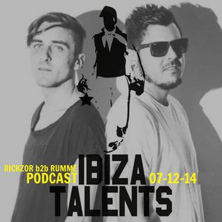 RICKZOR B2B RUMME - Special Podcast for Ibiza Talents Sunday 7th December 2014 @ Pacha Ibiza