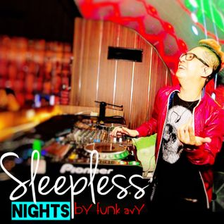 SLEEPLESS NIGHTS by Funk Avy
