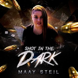 Shot In The Dark set by Maay Steil